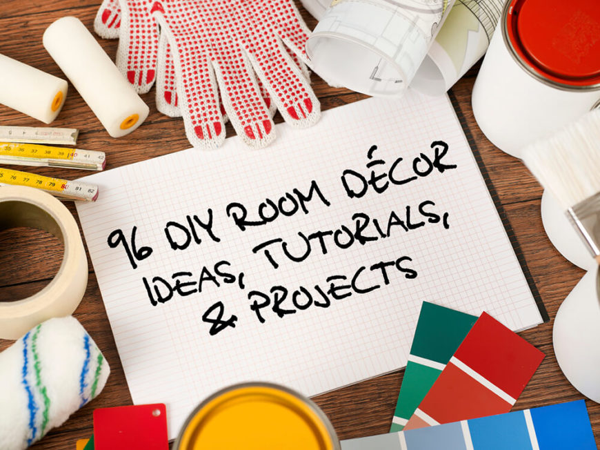 DIY Room décor ideas, tutorials, and projects for inspiration.